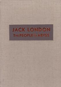 JACK-LONDON-034-THE-PEOPLE-OF-THE-ABYSS-034-INTRO-BY-IAIN-SINCLAIR-1-26-LETTERED-SGND