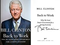 Bill Clinton Signed Back To Work True 1st Edition/1st Printing Hc++ Coa