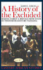 A History of the Excluded: Making Family a Refuge from State in Twentieth-century Tanzania by James L. Giblin (Paperback, 2005)