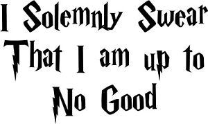 55bf995b4f68 Details about Harry Potter I Solemnly Swear That I Am Up To No Good Car  Window Decal Sticker