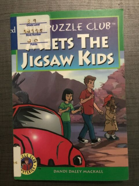 Puzzle Club Ser.: The Puzzle Club Meets the Jigsaw Kids by Dandi Daley Mackall (