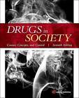 Drugs in Society: Causes, Concepts, and Control by Michael D. Lyman (Paperback, 2013)