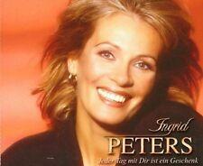 Ingrid Peters Jeder Tag mit dir ist ein Geschenk (& Karaoke) [Maxi-CD]