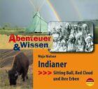 Abenteuer & Wissen. Indianer. Gerstenberg-Edition von Maja Nielsen (2014)