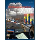 Risk Management Handbook (FAA-H-8083-2) by Federal Aviation Administration, U S Department of Transportation, Flight Standards Service (Hardback, 2012)