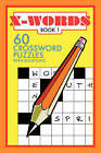 X-Words: 60 Crossword Puzzles: Book 1 by Francis R Denson (Paperback, 2007)