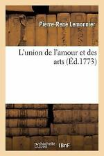 L' Union de l'Amour et des Arts Compose des Actes de Bathile et Chloe by...