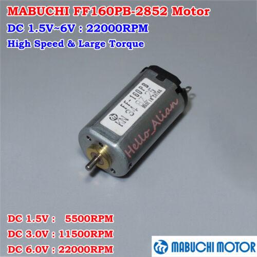 Mabuchi FF-160PB-2852 Large Torque Motor DC1.5V 3V 6V 22000RPM High Speed DIYToy