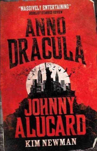 1 of 1 - Anno Dracula - Johnny Alucard, Kim Newman, New