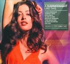 A Summernight Like This [Digipak] by Various Artists (CD, Aug-2010, 2 Discs, Cloud 9 Music)