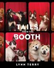 Tails from the Booth by Lynn Terry (Hardback, 2015)
