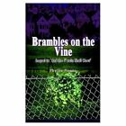 Brambles on The Vine 9780759683891 by Phyllis Pisano Book