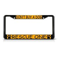 Don't Buy A Dog Rescue One Paws Black Metal License Plate Frame Tag Holder
