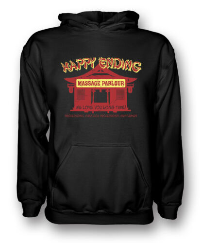 We Love You Long Time Happy Ending Massage Parlour Mens Hoodie
