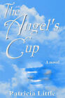 The Angel's Cup by Patricia Little (Paperback / softback, 2000)