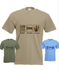 4ae254ec0e Image is loading Arborist-Eat-Sleep-Tree-Surgeon-Funny-T-shirt
