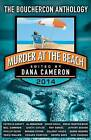 Murder at the Beach: Bouchercon Anthology 2014 by Dana Cameron (Paperback / softback, 2014)