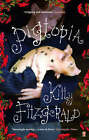 Pigtopia by Kitty Fitzgerald (Paperback, 2006)
