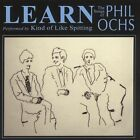 Learn: The Songs of Phil Ochs by Kind of Like Spitting (CD, May-2010, Hush Records (Portland))
