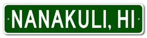 Aluminum HAWAII  City Limit Sign NANAKULI
