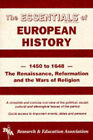Renaissance, Reformation and the Wars of Religion: 1450 to 1648 by Allen Horstman, Research & Education Association (Paperback, 1992)
