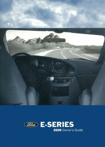 2006 Ford E-Series Truck Owners Manual User Guide Reference Operator Book Fuses