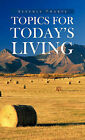 Topics for Today's Living by Beverly Tharpe (Hardback, 2011)