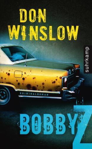 1 von 1 - DON WINSLOW - BOBBY Z - TASCHENBUCH - SEHR GUTER ZUSTAND