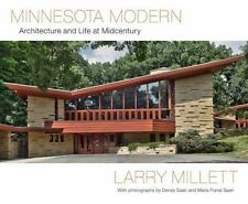 Minnesota Modern : Architecture and Life at Midcentury by Larry Millett...