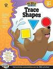 Trace Shapes, Ages 3+ by Brighter Child (Paperback / softback, 2013)