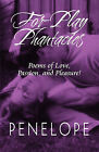For-Play Phantacies: Poems of Love, Passion, and Pleasure! by Penelope (Paperback / softback, 2009)