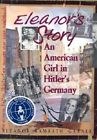 Eleanor's Story: an American Girl in Hitler's Germany by Eleanor Ramrath Garner (Paperback, 2003)