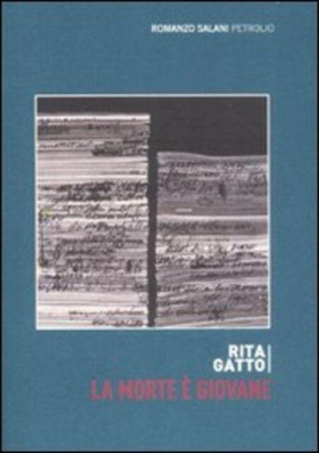 La Morte E Giovane Rita Gatto Salani 2009