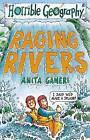 Raging Rivers by Anita Ganeri (Paperback, 2000)