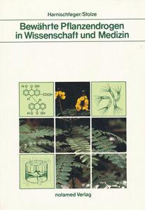 G-Harnischfeger-amp-H-Stolze-BEWAHRTE-PFLANZENDROGEN-IN-WISSENSCHAFT-UND-MEDIZIN