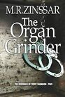 The Organ Grinder: The Journeys of Terry Shannon by M R Zinssar (Paperback / softback, 2012)