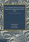 The Unreformed House of Commons: Volume 2, Scotland and Ireland: Parliamentary Representation Before 1831: Volume 2 by Edward Porritt (Paperback, 2014)