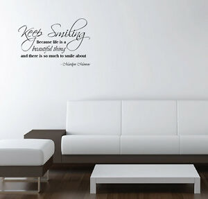 Vinyl Wall Decal Marilyn Monroe Quote Keep Smiling Because Life Is