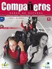Compañeros 01. Kursbuch mit Audio-CD von Francisca Castro, Ignacio Rodero und Carmen Sardinero (2014, Set mit diversen Artikeln)