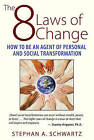 The 8 Laws of Change: How to be an Agent of Personal and Social Transformation by Stephan A. Schwartz (Paperback, 2015)