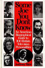Some Joe You Don't Know: An American Biographical Guide to 100 British Television Personalities by Anthony Slide (Hardback, 1996)