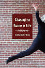 Chasing the Dance of Life: A Faith Journey by Cynthia Winton-Henry (Paperback / softback, 2009)