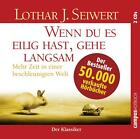 Wenn du es eilig hast, gehe langsam von Lothar Seiwert (2009)