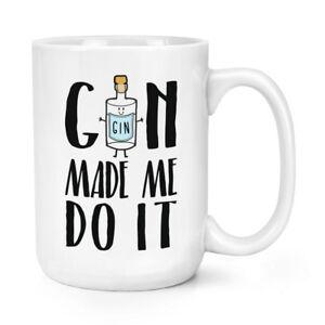 Gin-Made-Me-Do-It-15oz-Large-Mug-Cup-Funny-Joke