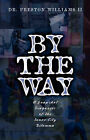 By the Way by Preston Williams II (Paperback / softback, 2002)