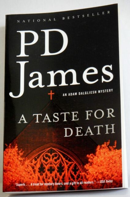 A Taste For Death P D James PB 2005 A Adam Dalgliesh Mystery Murder book