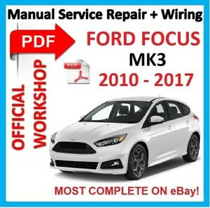 official workshop manual service repair for ford focus mk3 2010 rh ebay com 2014 Ford Focus 2007 Ford Focus
