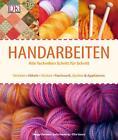 Handarbeiten von M. Gordon, Sally Harding und Ellie Vance (2011, Gebundene Ausgabe)