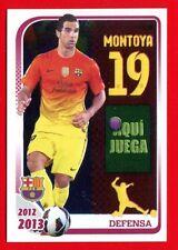 FC BARCELONA 2012-2013 Panini - Figurina-Sticker n. 54 - MONTOYA -New