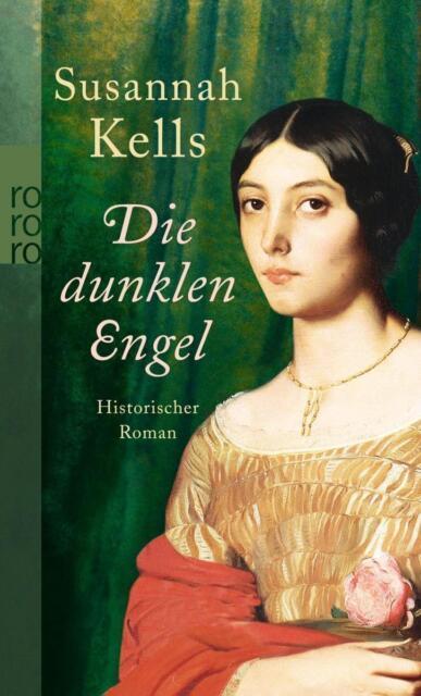 Die dunklen Engel von Susannah Kells (2009, Taschenbuch)